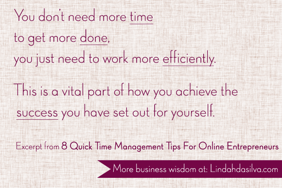 8 Time Management Tips For Online Entrepreneurs