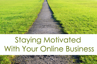 Staying motivated with your online business - lindahdasilva.com