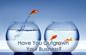 Have You Outgrown Your Business- lindahdasilva.com