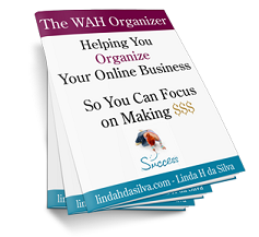 The WAh Organizer - Organize Your Online Business!