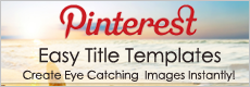 Pinterest Easy Title Templates